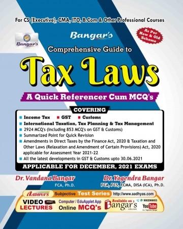Tax Laws , Quick referencer Cum MCQs , CS Executive