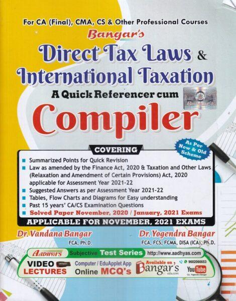 Direct Tax Laws and International Taxation A Quick Referencer , Yogendra bangar , vandana bangar