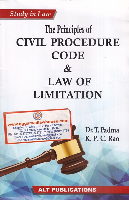 The Principal of Civil Procedure Code and Law of Limitation
