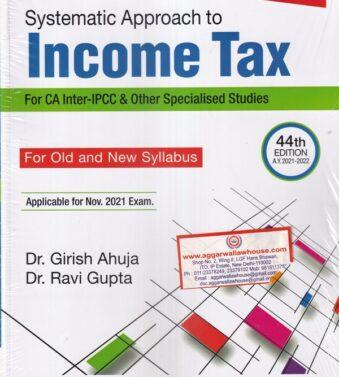 RAVI GUPTA , Systematic Approach to Income Tax , GIRISH AHUJA