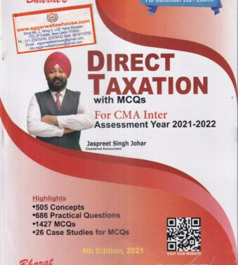 Direct Taxation with MCQs for CMA Inter AY 2021-2022 by JASSPRIT S JOHAR