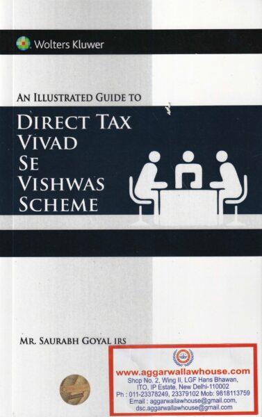 Direct Tax Vivad Se Vishwas Scheme by Mr. Saurabh Goyal IRS