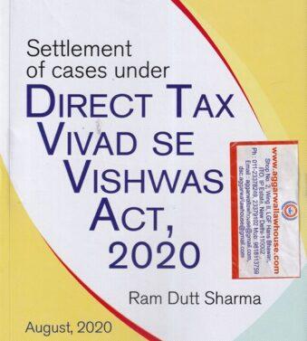 Settlement Of Cases Under Direct Tax Vivad Se Vishwas Act