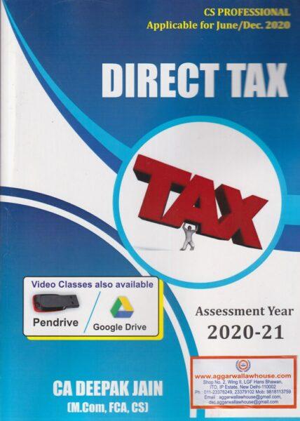 Direct Tax For CS Professional By Deepak Jain   Dec 2021