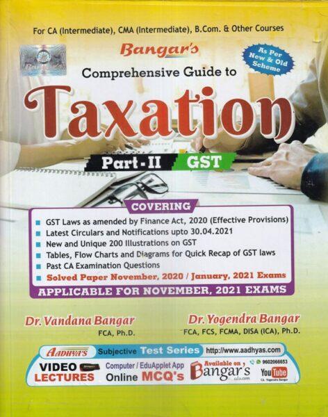 Taxation , YOGENDRA BANGAR , VANDANA BANGAR , Taxation Part 2 GST
