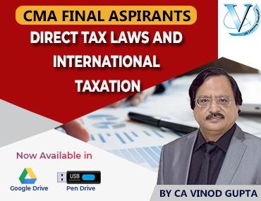CMA Final Direct Tax Laws and International Taxation by Vinod Gupta