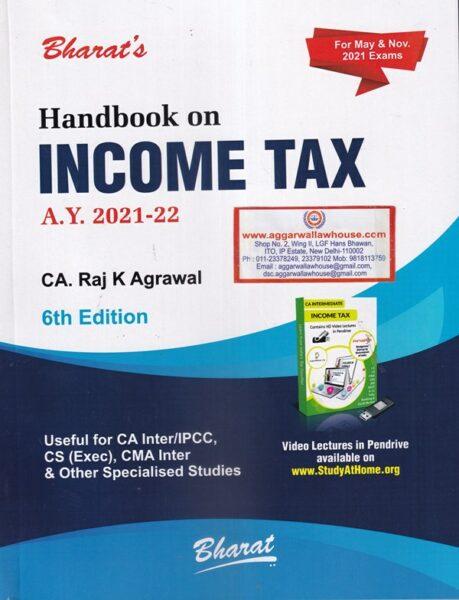 Handbook on Income Tax for CA Inter And IPCC Students , Raj K Agarawal