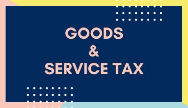 GST, Goods & Service Tax