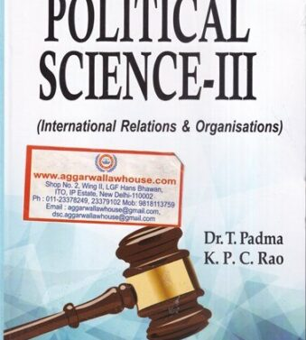 The Principles of Political Science-III (International Relations & Organisations)